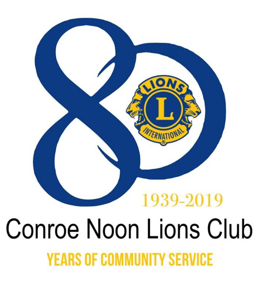 Conroe Noon Lions Club 80 years emblem